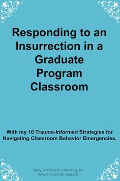 Responding to an Insurrection in a Graduate Program Classroom