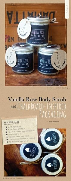 Chalkboard-inspired packaging and vanilla rose body scrub recipe by Louise Sanders, featured in Willow & Sage Volume 1.
