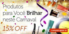 Meninas, fizemos uma seção de makes para o #carnaval com 15% de desconto! Façam a festa!