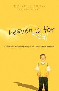 Heaven is for Real, awesome book.