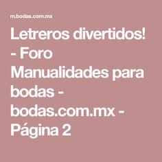 Letreros divertidos! - Foro Manualidades para bodas - bodas.com.mx - Página 2