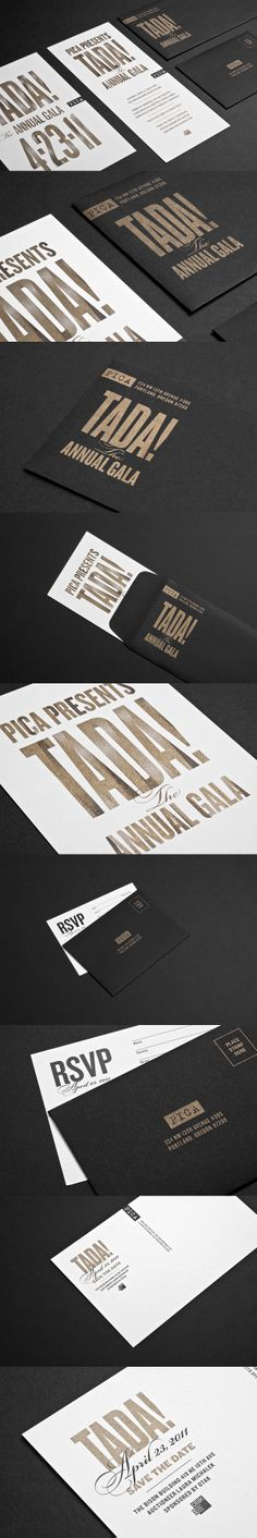 "These invitations just look right to me: the simplicity; the gold lettering against the black and white; and the ""TADA!"" works as a logo that is really fun and perfect for the event."