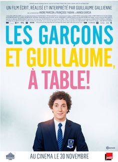Me Myself and Mum Les garçons et Guillaume, à table! (2013) Director: Guillaume Gallienne