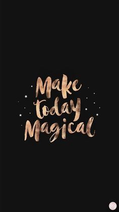 Make today magical live wallpaper iphone, rose gold lockscreen, girl wallpapers for phone, Positive Quotes, Motivational Quotes, Inspirational Quotes, Inspiring Quotes Tumblr, Iphone Wallpaper Quotes Inspirational, Positive Mind, Positive Vibes, Wallpaper Telephone, Live Wallpaper Iphone