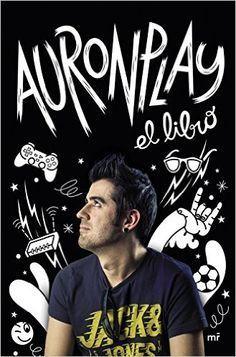 AuronPlay, el libro de Auronplay
