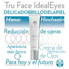 Tru Face IdealEyes Belleza Natural, Nu Skin, Mary Kay, Personal Care, Skin Care, Health, Face, Exercise, Products