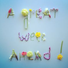 via Pictacular, So glad I found out who does these! Flower Words, Flower Letters, Flower Quotes, Flower Art, Art Flowers, Happy New Week, Happy Day, Month Flowers, Insightful Quotes
