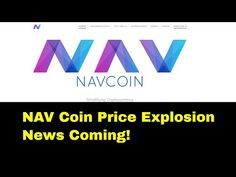 Nav Coin Review | Price Explosion Coming? | Undervalued Coin  Nav Coin Review Price Explosion Coming? | Proof of Staking | Undervalued What is NAV Coin? Nav Coin is a decentralized cryptocurrency based on the latest version of Bitcoin Core. On top of a solid foundation Nav Coin supports SegWit functionality and easy to use wallets which are packed with advanced privacy features. Using NavTech technology you get the option to choose private transactions that protect your data and identity…