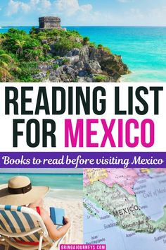 This Mexico reading list is filled with books to read before visiting Mexico. They include classics like Under the Volcano by Malcolm Lowry, books on Mexican history like The Labyrinth of Solitude by Octavio Paz, and fictional books by Mexican authors like The Hummingbird's Daughter by Luis Alberto Urrea. | books about Mexico | Mexico books | novels set in Mexico | Mexico history books Latin America, South America, Good Books, Books To Read, International Travel Tips, Travel Books, Visit Mexico, Leaving Home, Mexico Travel
