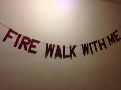 Twin Peaks Fire Walk With Me Banner