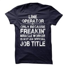Line Operator T Shirt, Hoodie, Sweatshirts - create your own shirt #shirt #fashion