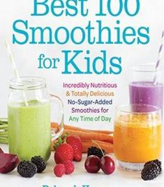Best 100 Smoothies For Kids PDF