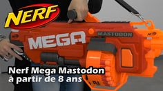 Nerf Mega Mastodon - Démo du pistolet jouet en français