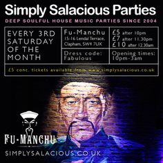Simply Salacious at Fu Manchu, 15-16 Lendal Terrace, London, SW4 7UX, UK on Aug 22, 2015 at 10:00pm to 3:00am.  This amazing venue ticks all the boxes for us, a great space, a fabulous sound system and friendly bar staff and security.  Category: Nightlife,  Price: After 10pm £5, After 11:30pm £7, After 12:30am £10, Advance £5,  Artists: Jeremy B, Peter Borg, Randy Peterson.