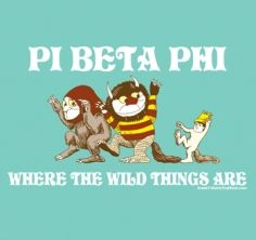 Pi Beta Phi - Where the wild things are  this would be a really cute philanthropy theme