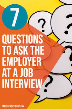 7 good questions to ask the interviewer. Be prepared to with a great response when the employer asks if you have any questions at the end of your next job interview. #jobinterviewquestions #careerchoiceguide
