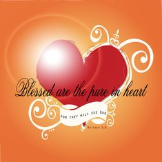 images of hearts with bible verses   Bible Verse, The pure in heart by madetobeunique