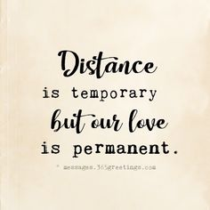 Long distance relationships have inspired song writers authors and everyday peop quotes quotes broken quotes cute quotes love quotes struggling Soulmate Love Quotes, Love Quotes For Girlfriend, Best Love Quotes, Romantic Love Quotes, Love Quotes For Him, Quotes About Distance, Long Distance Love Quotes, Long Distance Relationship Quotes, Distance Relationships
