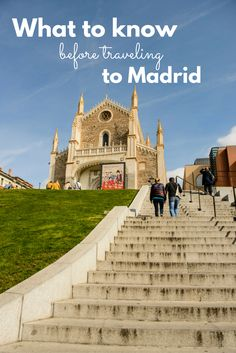 Just outside the Prado, a beautiful staircase and church. No visit to Madrid is complete without a trip to the Prado. Buying tickets online is one of our tips for what to know before traveling to Madrid