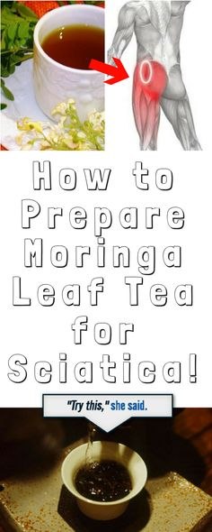 How to Prepare Moringa Leaf Tea for Sciatica!