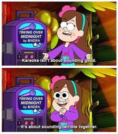 Don't really watch this show but I laughed at this>>>it's called gravity falls Dipper And Mabel, Mabel Pines, Billdip, Matilda, Apocalypse, Best Karaoke Machine, Monster Falls, Gravity Falls Funny, Desenhos Gravity Falls