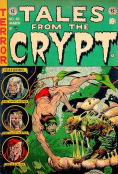"""Tales From The Crypt #40- In early 1954 the Hartford Courant ran a 2 month editorial crusade against comics """"Depravity For Children"""" . The series assailed  many publishers among them  was EC and this issue was particularly singled out as being offensive."""