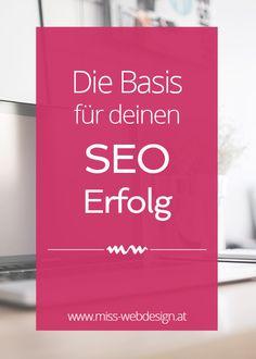 So legst du eine optimale Basis für deinen SEO Erfolg | miss-webdesign.at