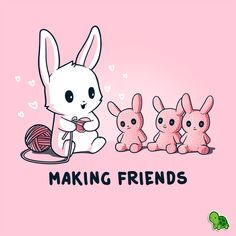 The best friends are cute, quiet, and made of yarn. 💖 Get the pink Making Friends t-shirt only at TeeTurtle! Cute Cartoon Drawings, Cute Animal Drawings, Kawaii Drawings, Bunny Art, Cute Bunny, Cute Animal Quotes, Cute Animals, Cute Cartoon Animals, Cute Illustration