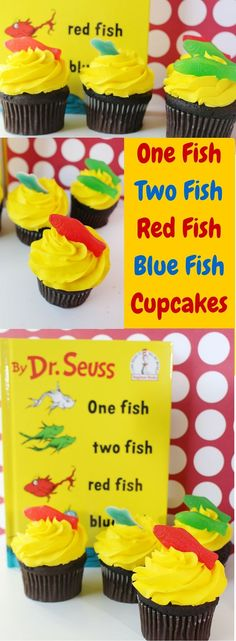 One Fish Two Fish Red Fish Blue Fish Dr. Seuss Cupcakes- Perfect for Dr. Seuss day on March 2nd.:
