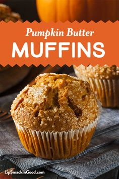 Pumpkin Butter Muffins - Lip Smackin' Good This darn-good Pumpkin Muffin recipe uses our all natural Lip Smackin' Good Pumpkin Butter. If you're not feeling the autumn season yet, just wait until the smell of these bad boys start baking in your kitchen. Best Pumpkin Muffins, Pumpkin Muffin Recipes, Pumpkin Cupcakes, Pumpkin Butter, Pumpkin Bread, Vegan Desserts, Dessert Recipes, Recipe Using Pumpkin, Chocolate Crinkles