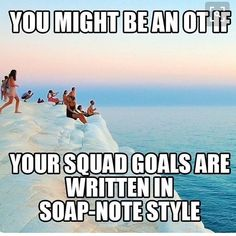 Good one @aotainc... good one... #squadgoals What Is Occupational Therapy, Ot Memes, Ot Month, Therapy Quotes, Sensory Processing Disorder, Future Career, School Humor, Squad Goals, Happy Weekend