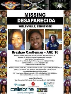 ~ Brezhae Castleman ~16 Where ever you are, precious child, know that you are loved and missed. Shelbyville, TN