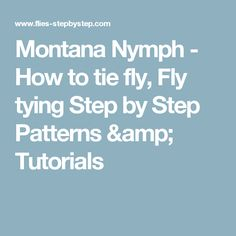 Montana Nymph - How to tie fly, Fly tying Step by Step Patterns & Tutorials