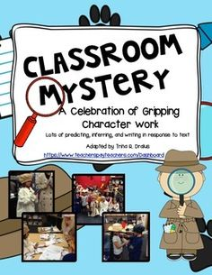Character Celebration: A Classroom Mystery if needed for unit 6 Writing Mini Lessons, Teaching Writing, Teaching Kids, Teaching Resources, 2nd Grade Writing, Third Grade, 8th Grade English, Detective Theme, Genre Study