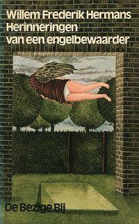 (B) Tip van Michael P.: Herinneringen van een engelbewaarder - W.F. Hermans