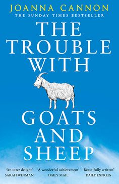 Joanna Cannon's debut, The Trouble with Goats and Sheep, is a funny and moving portrayal of suburban life in 1970's Britain with an intriguing mystery at its core.