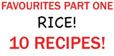 Check out our video. With links to 10 delicious and easy rice recipes!