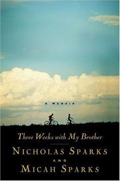 Three Weeks with My Brother, Nicholas Sparks, Micah Sparks, memoir