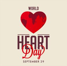 29th September is celebrated as World Heart Day. Learn to create Heart Healthy Environments on this day by Quit Smoking, Staying Active and Eating Fruits.