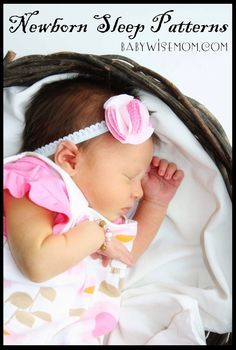 Understanding newborn sleep. Chronicles of a Babywise Mom: Newborn Sleep Patterns