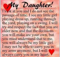 Happy Birthday to My Daughter Quotes My Children Quotes, Quotes For Kids, Family Quotes, Me Quotes, Inspirational Quotes For Daughters, Liars Quotes, Child Quotes, Mom Quotes From Daughter, I Love My Daughter