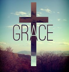 God's grace is enough for me.