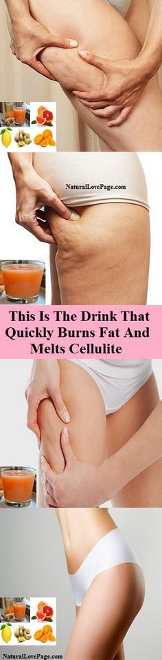 This Is The Drink That Quickly Burns Fat And Melts Cellulite