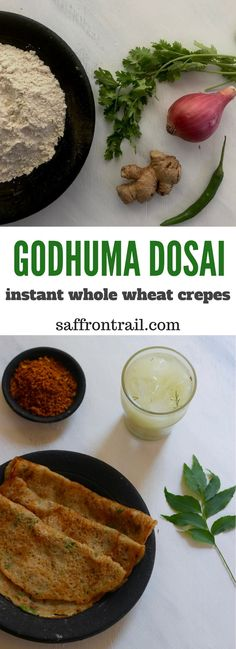 Recipe for Godhuma Dosai - an instant whole wheat flour dosa that can be prepared for breakfast or a quick evening snack | A South Indian savoury whole wheat crepe.