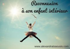 Séances pour se reconnecter à son enfant intérieur à distance ou en présentiel à Francheville près de loin pour retrouver sa joie, guérir ses blessures de l'âme, s'aligner sur sa mission de Vie.