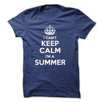 I cant keep calm Im a SUMMER