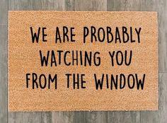 Front Door Mats, Front Doors, Outside Door Mats, Front Porch, Funny Welcome Signs, Cricut Mat, Diy Funny, Hilarious, Welcome Door Mats