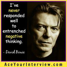 #Singer #DavidBowie — Always think positively! #job #interview #JobSearch #hiring #jobs