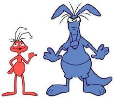 Anyone who grew up watching Saturday morning cartoons in the early 70s remembers The Ant the Aardvark.  The only problem is that sometimes they need to be reminded before they remember. :)