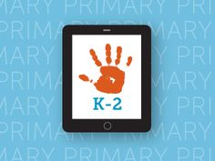 We've rounded up the best resources for integrating iPads into K-2 classrooms.